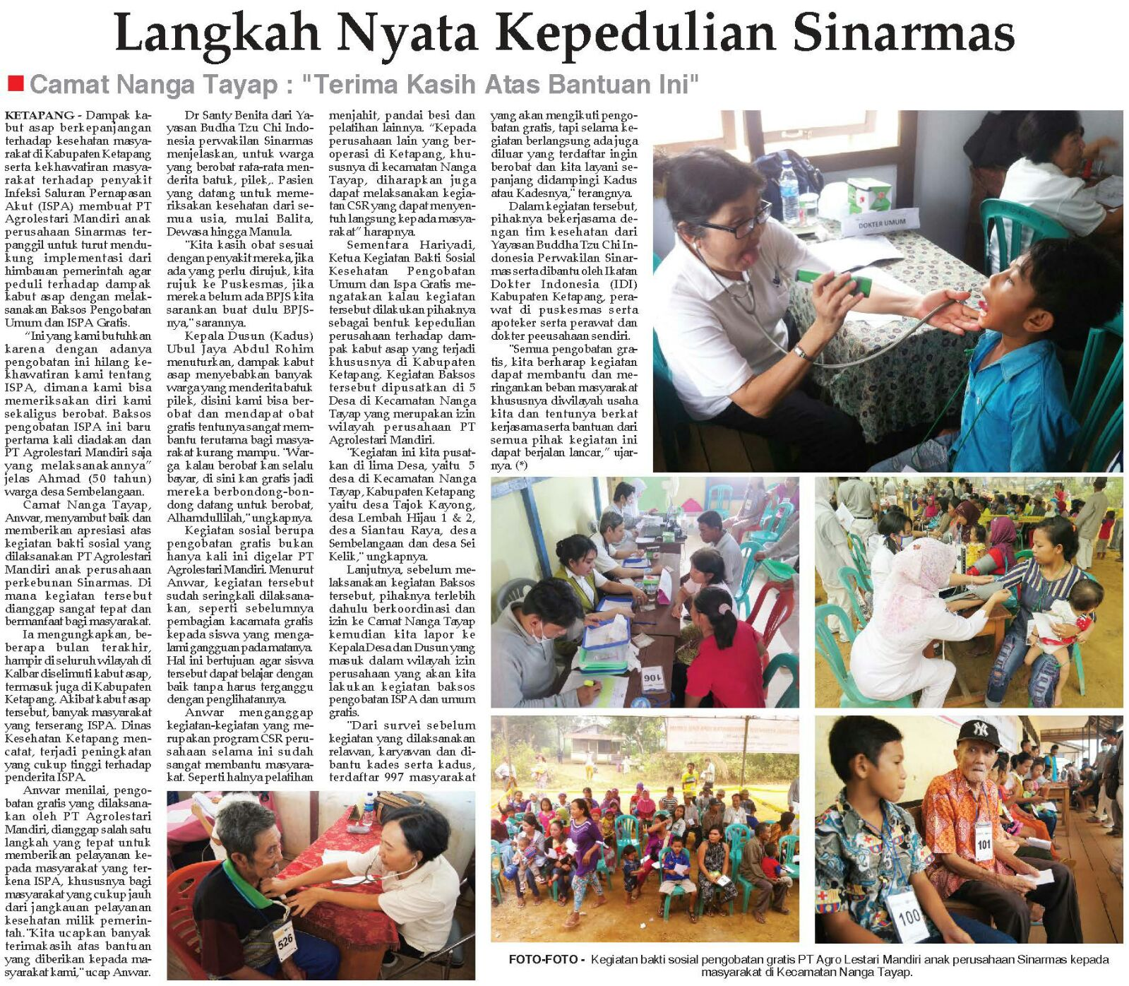 Mobile free clinics at Kecamatan Nanga Tayap and Kabupaten Ketapan